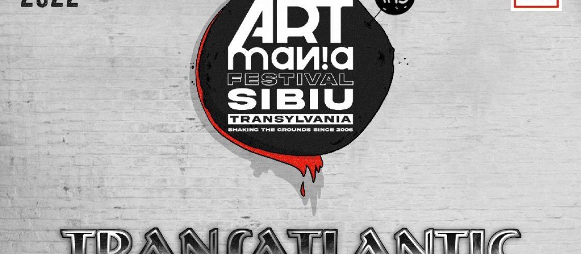 Poster_TRANSATLANTIC la ARTmania Festival 2022